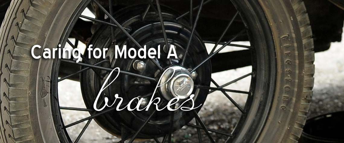 Repairing Model A Brakes