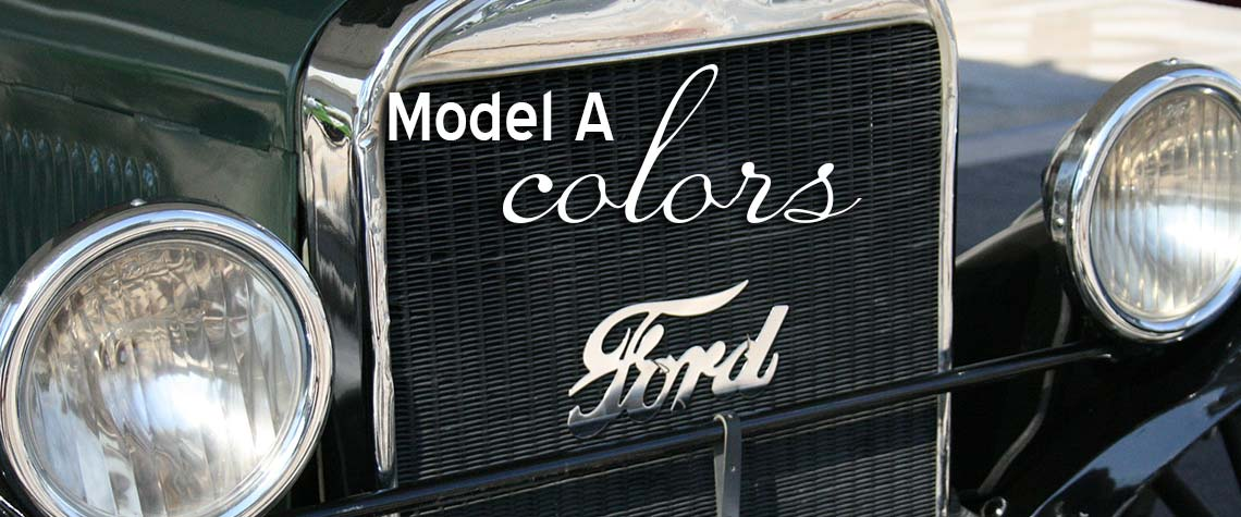 Ford Model A colors